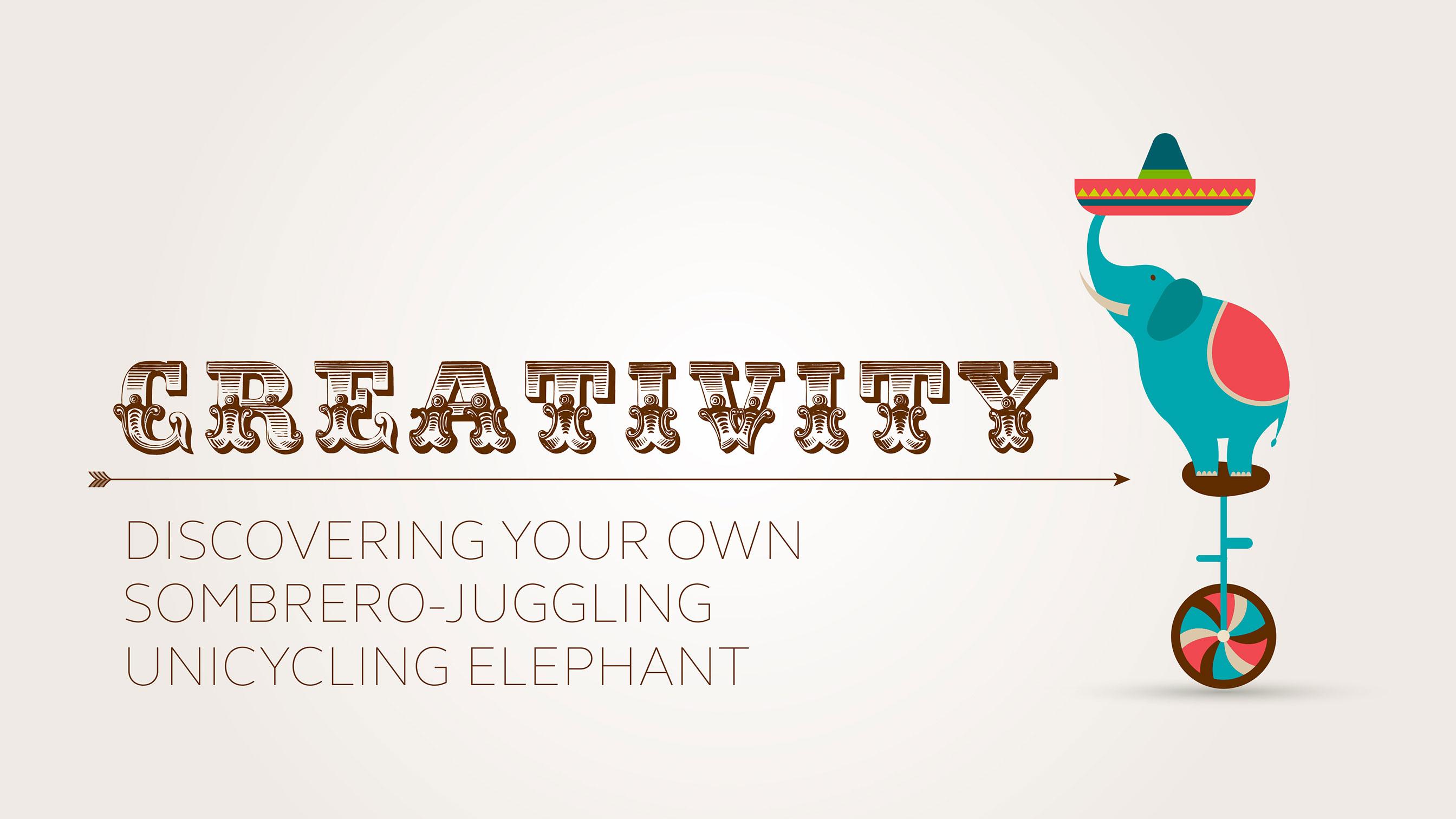 Creativity illustration with elephant on unicycle